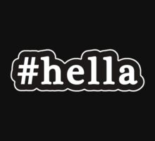 Hella - Hashtag - Black & White by graphix