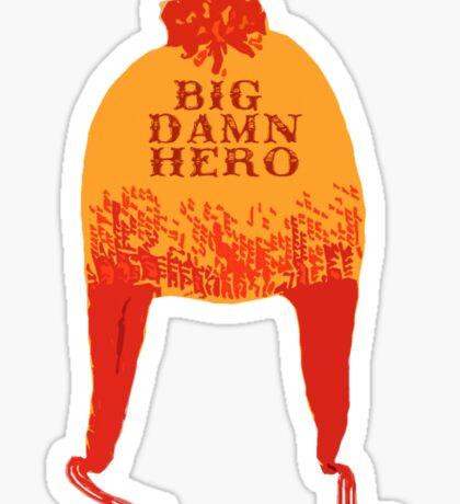 Big Damn Hero Sticker
