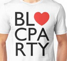 We Love Bloc Party Unisex T-Shirt