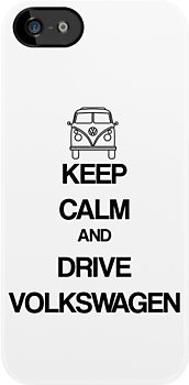 Keep Calm and Drive Volkswagen by gemzi-ox