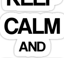 Keep Calm and Drive  Sticker
