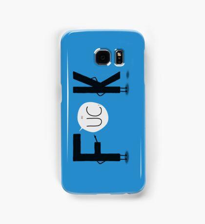 F**K Samsung Galaxy Case/Skin