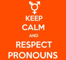 Respect Pronouns by gorramshiny