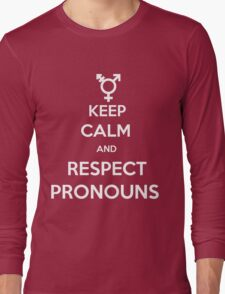 Respect Pronouns Long Sleeve T-Shirt