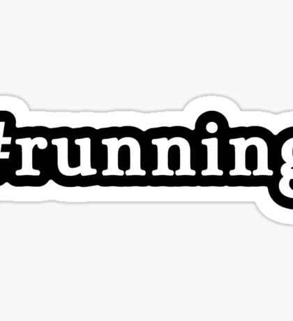 Running - Hashtag - Black & White Sticker
