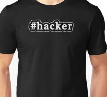 Hacker - Hashtag - Black & White Unisex T-Shirt