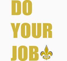 Do Your Job - Vintage Gold Letters Unisex T-Shirt
