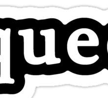 Queer - Hashtag - Black & White Sticker