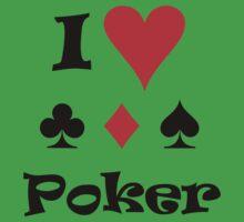 I Love Poker by jballico
