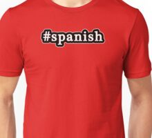 Spanish - Hashtag - Black & White Unisex T-Shirt
