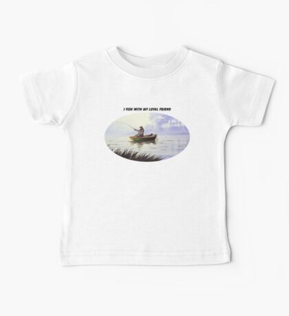 Fishing With A Loyal Friend Baby Tee