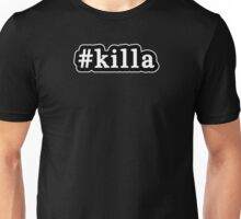 Killa - Hashtag - Black & White Unisex T-Shirt