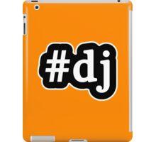 DJ - Hashtag - Black & White iPad Case/Skin