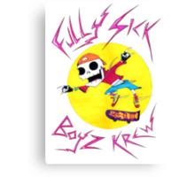 Fully Sick Boyz Krew! print Canvas Print
