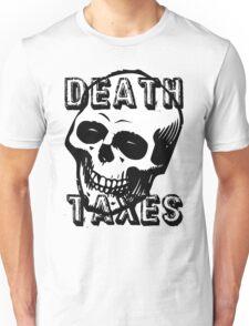 Death & Taxes Unisex T-Shirt