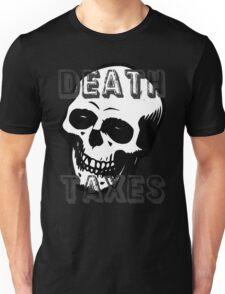 Death & Taxes (Black) Unisex T-Shirt