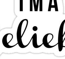 I'm A Belieber Sticker