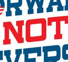 Vote Forward Not Reverse 2012 Obama Shirt Sticker