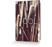 TOOL Greeting Card