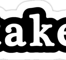 Taken - Hashtag - Black & White Sticker