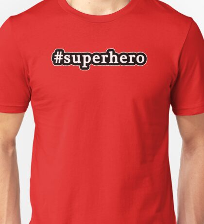 Superhero - Hashtag - Black & White Unisex T-Shirt