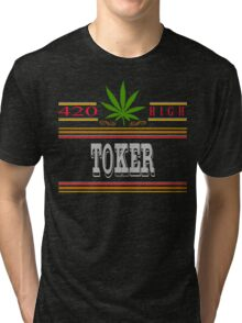 Cannabis Toker Tri-blend T-Shirt