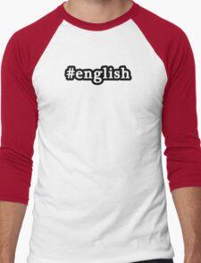 English - Hashtag - Black & White Men's Baseball ¾ T-Shirt