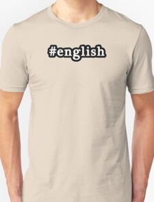 English - Hashtag - Black & White Unisex T-Shirt