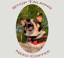 Stop Talking...Need Coffee Womens Fitted T-Shirt