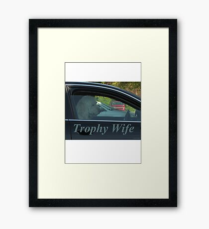 Trophy Wife Framed Print