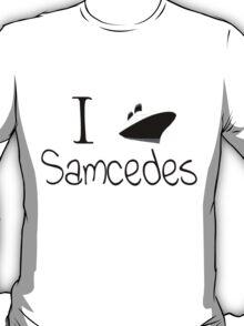 I Ship Samcedes! T-Shirt