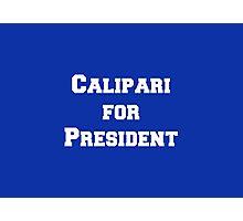 Calipari for President! Photographic Print