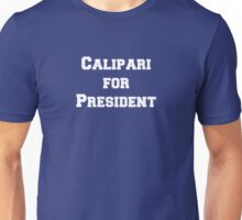 Calipari for President! Unisex T-Shirt