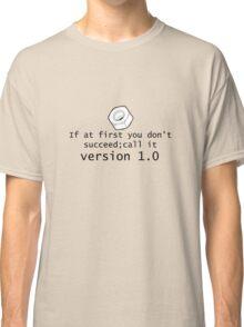 Version 1.0 Classic T-Shirt