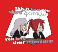 How you show you love their friendship by scarlet-neko