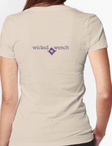 wicked wench T-Shirt