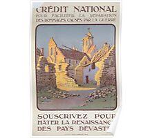 Crédit National pour faciliter la réparation des dommages causés par la guerre Souscrivez pour hâter la renaissance des pays dévasdéts Poster