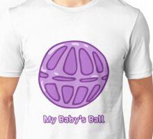 My Baby's Ball Unisex T-Shirt
