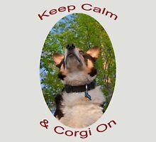 Keep Calm & Corgi On Unisex T-Shirt
