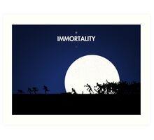 99 steps of progress - Immortality Art Print