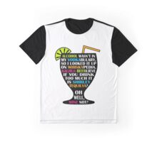 Alcohol Is Shirley Tequilya Graphic T-Shirt