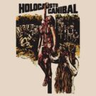Cannibal Holocaust by loogyhead