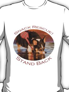 Snack Rescue!...Stand Back T-Shirt