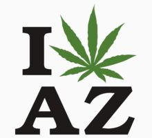 I Love Arizona Marijuana Cannabis Weed T-Shirt by MarijuanaTshirt