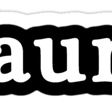 Aunt - Hashtag - Black & White Sticker