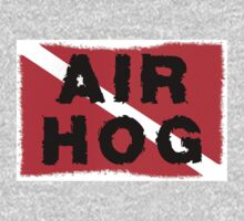 "SCUBA  Flag ""Air Hog"" by SportsT-Shirts"