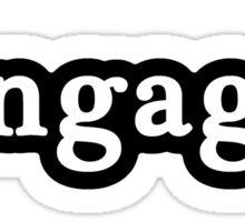 Engaged - Hashtag - Black & White Sticker