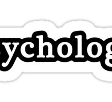 Psychologist - Hashtag - Black & White Sticker