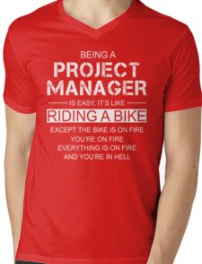 Being A Project Manager Is Like Riding A Bike Mens V-Neck T-Shirt