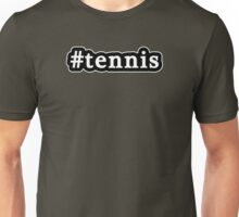 Tennis - Hashtag - Black & White Unisex T-Shirt